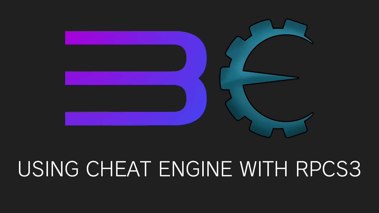How to use Cheat Engine with RPCS3 – 0xB106